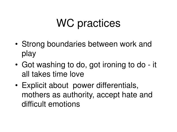 WC practices