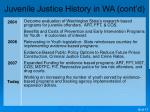 juvenile justice history in wa cont d