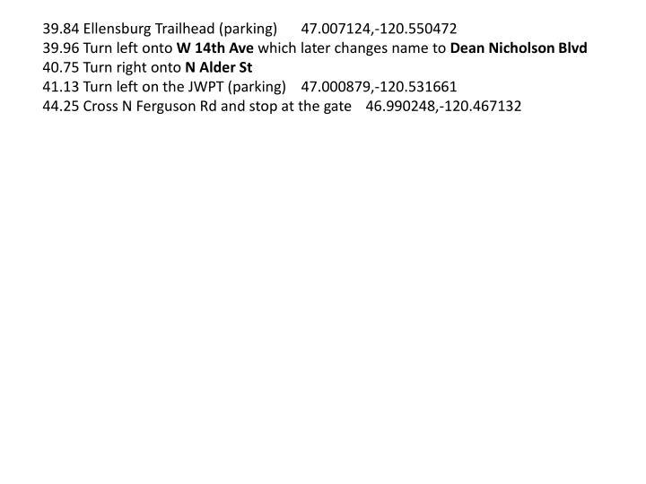 39.84 Ellensburg Trailhead (parking)47.007124,-120.550472