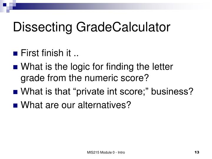 Dissecting GradeCalculator