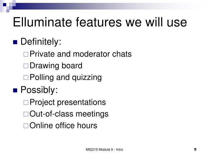 Elluminate features we will use