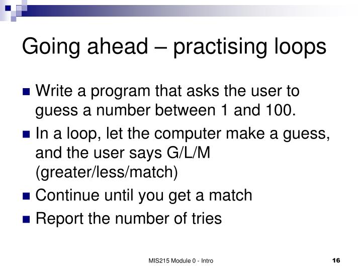 Going ahead – practising loops