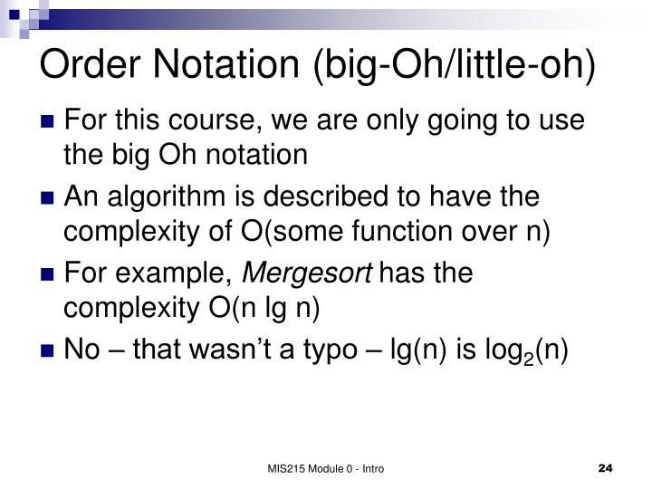 Order Notation (big-Oh/little-oh)
