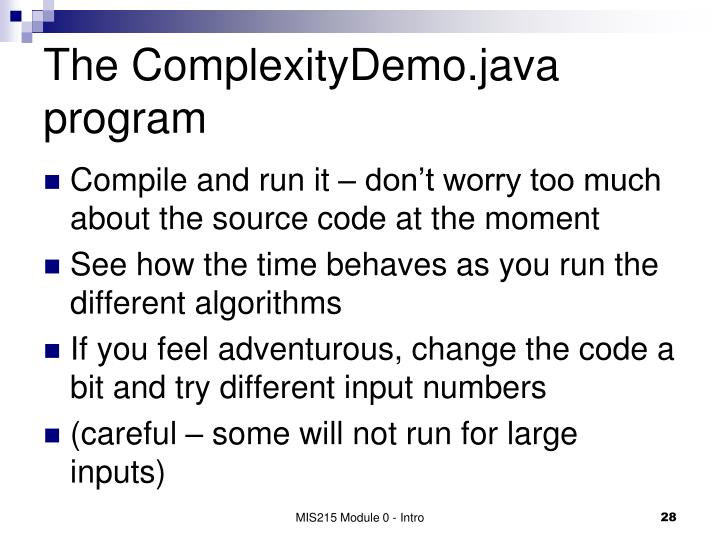 The ComplexityDemo.java program