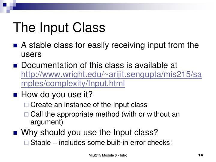 The Input Class