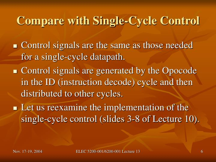Compare with Single-Cycle Control