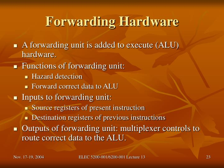Forwarding Hardware