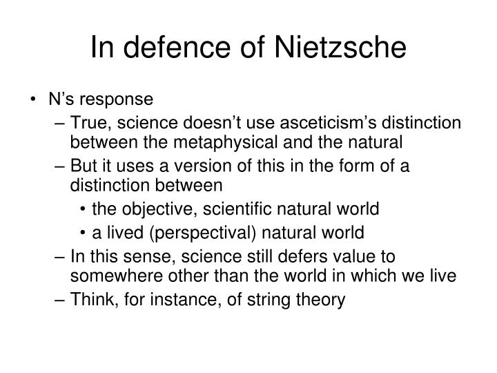 In defence of Nietzsche