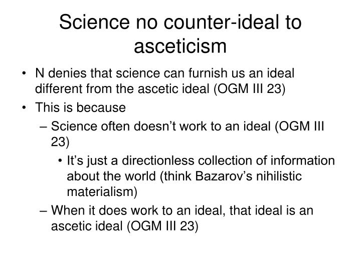 Science no counter-ideal to asceticism