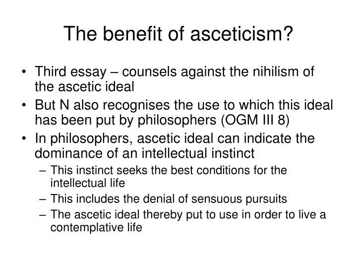 The benefit of asceticism?