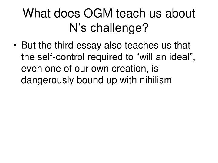 What does OGM teach us about N's challenge?