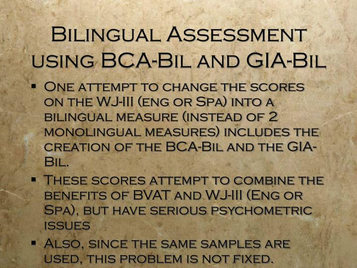 Bilingual Assessment using BCA-Bil and GIA-Bil