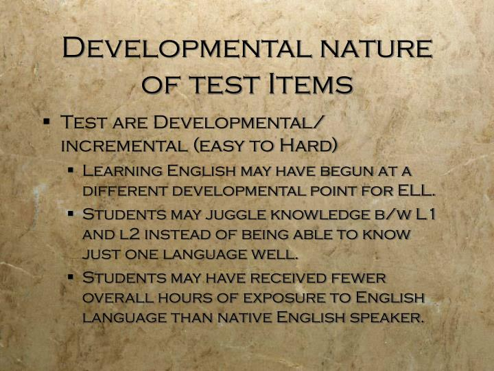 Developmental nature of test Items