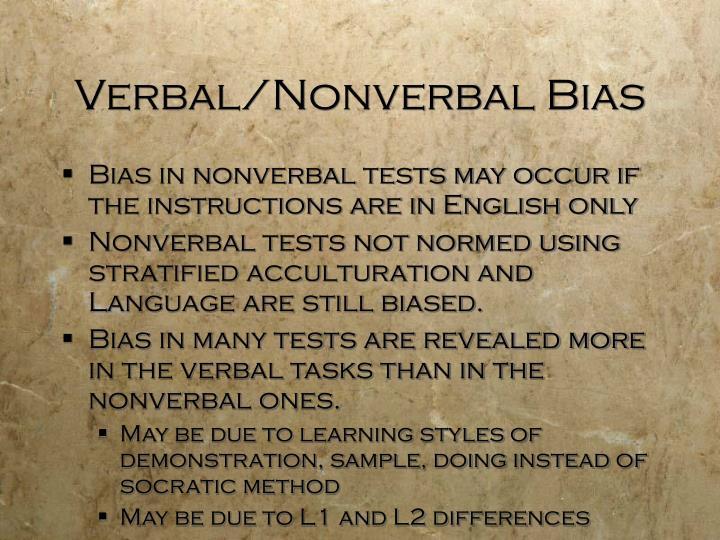 Verbal/Nonverbal Bias