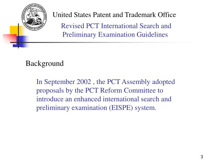 Revised pct international search and preliminary examination guidelines1