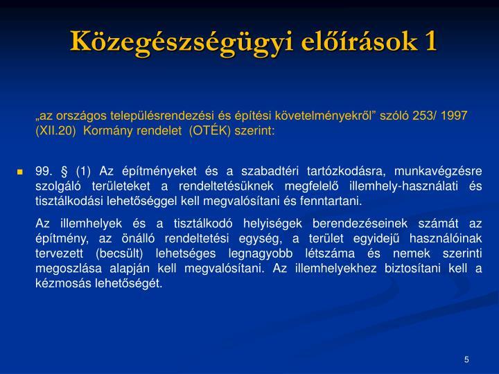 Közegészségügyi előírások 1
