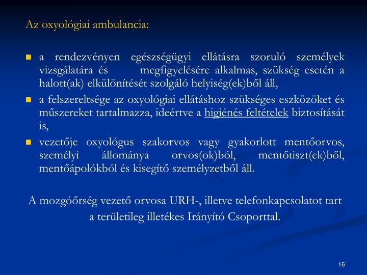 Az oxyológiai ambulancia: