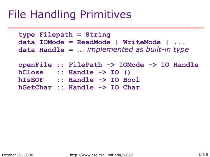 File Handling Primitives