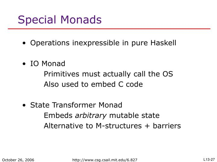 Special Monads