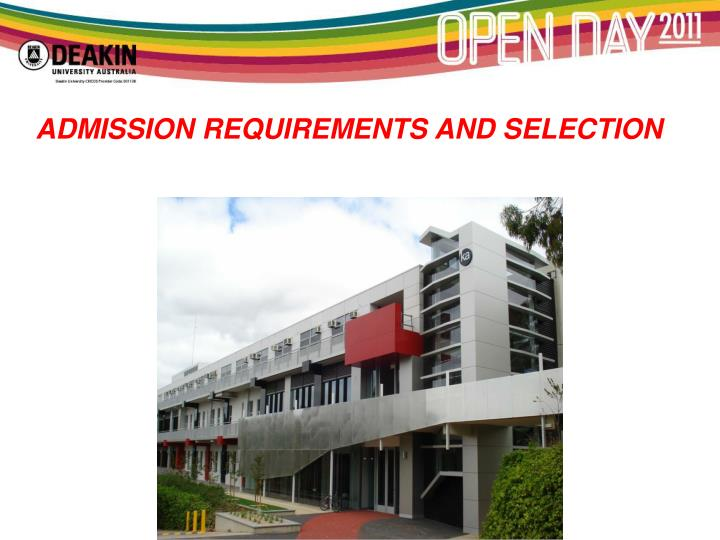 Admission requirements and selection