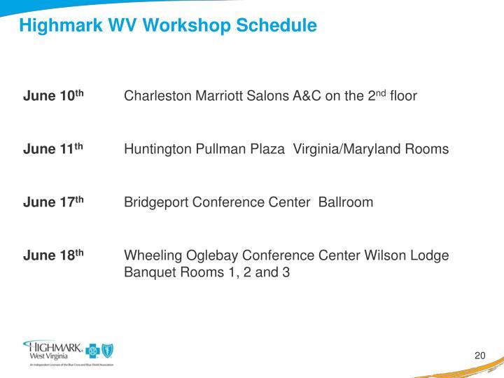 Highmark WV Workshop Schedule