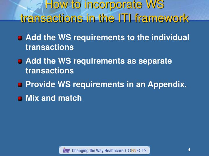 How to incorporate WS transactions in the ITI framework