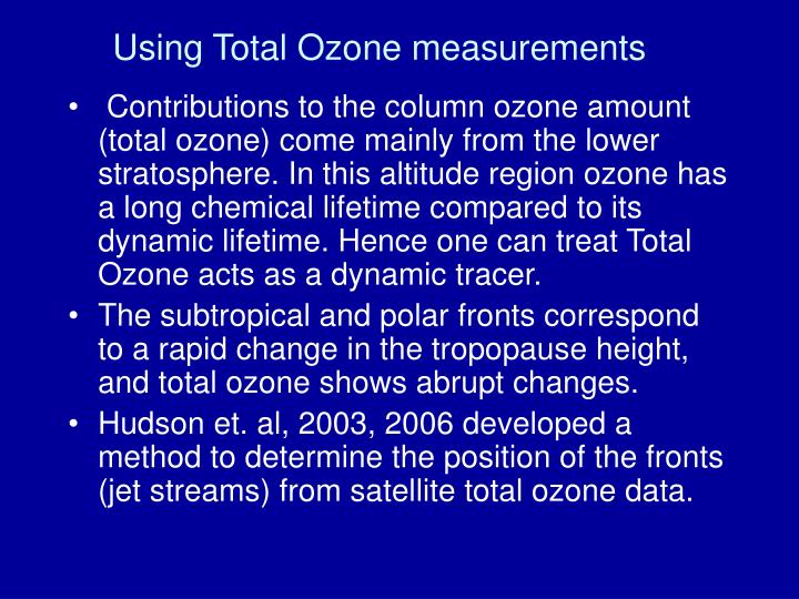 Using Total Ozone measurements