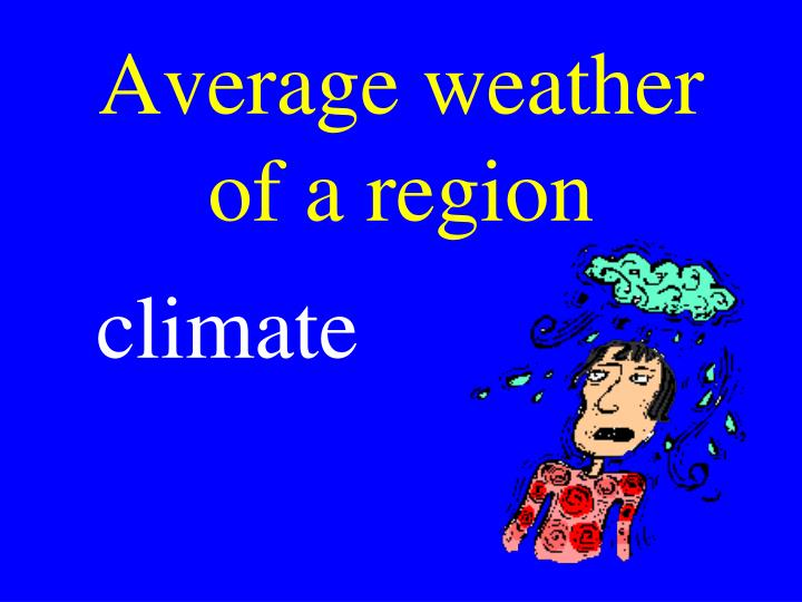 Average weather of a region