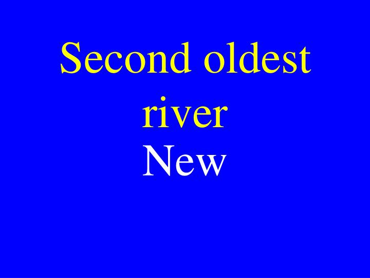 Second oldest river