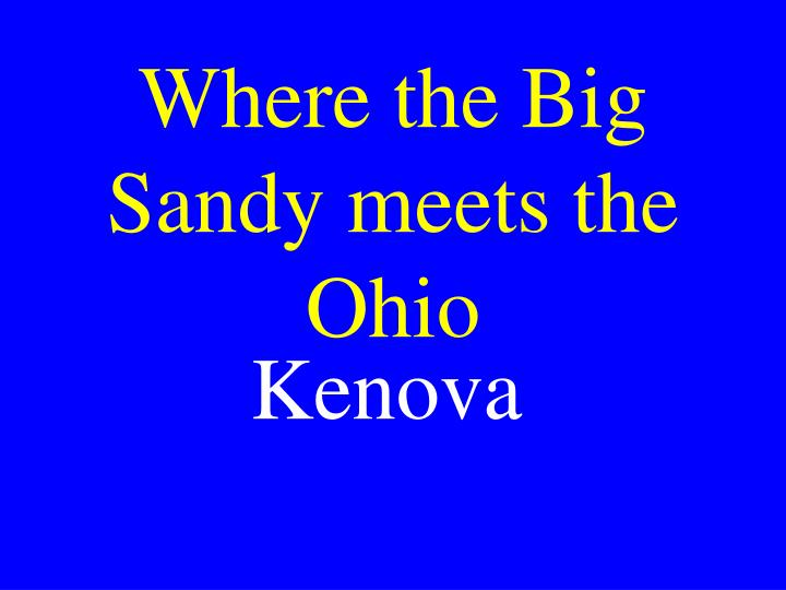 Where the Big Sandy meets the Ohio