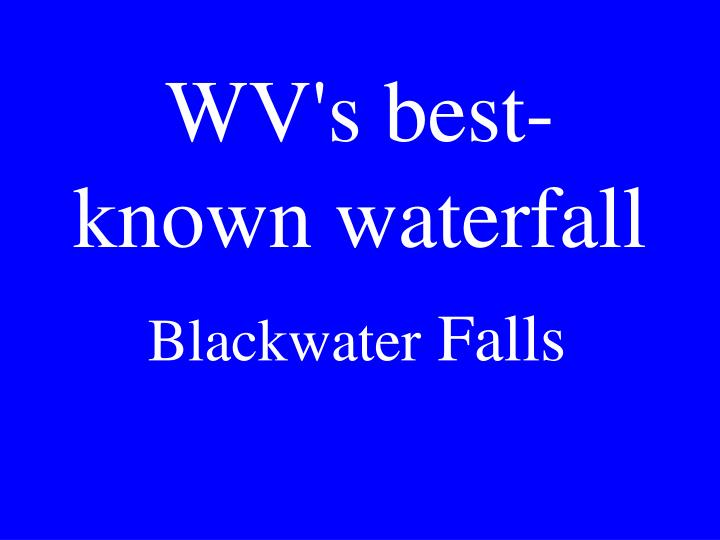 WV's best-known waterfall