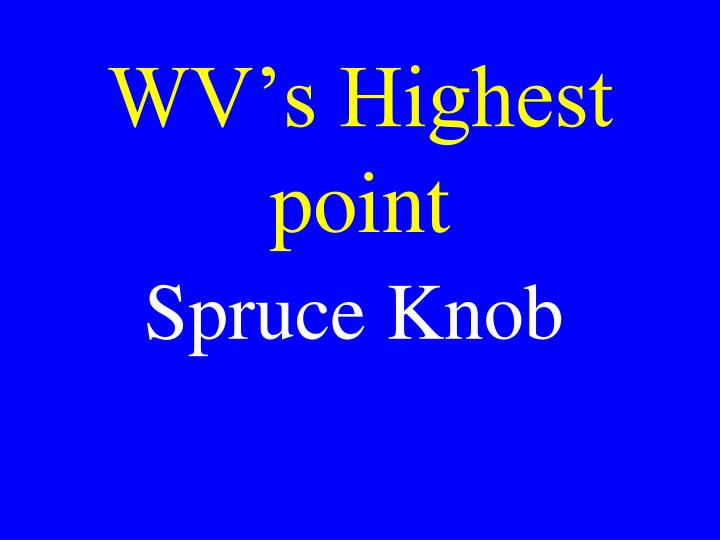 WV's Highest point