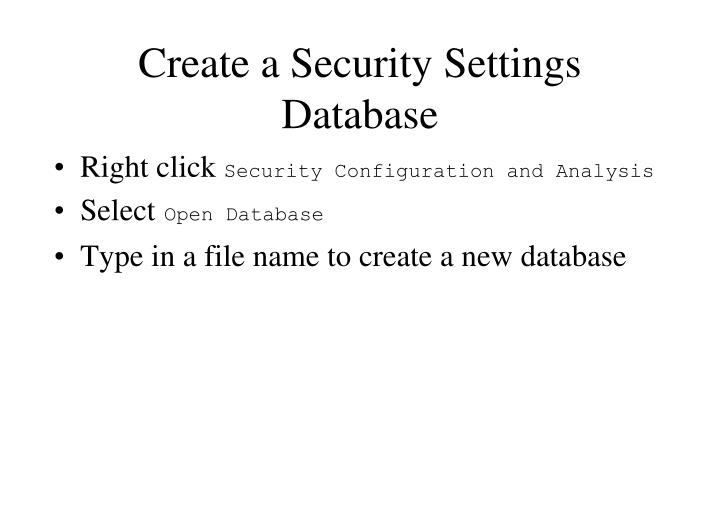 Create a Security Settings