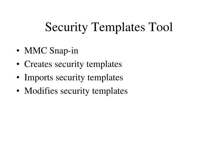 Security Templates Tool