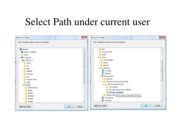Select Path under current user