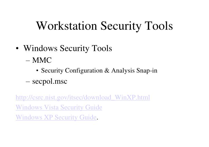Workstation Security Tools