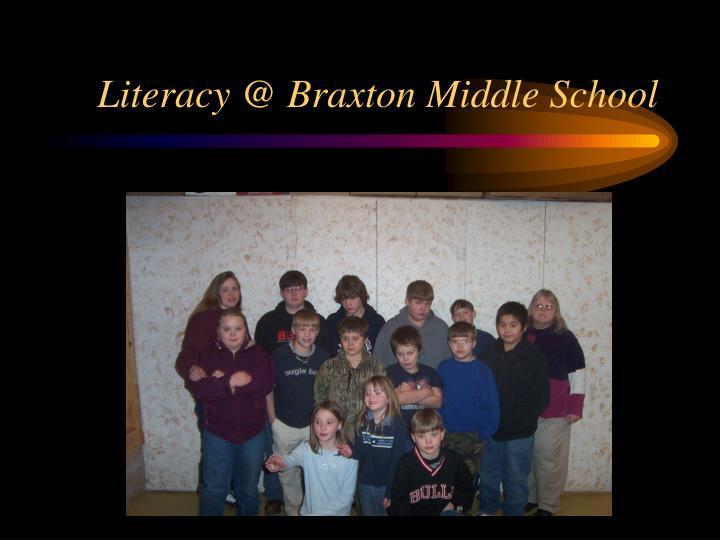 Literacy @ Braxton Middle School