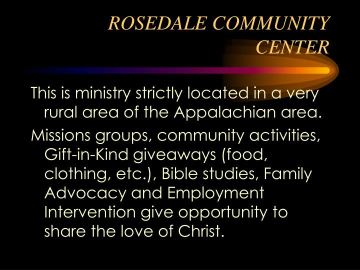 ROSEDALE COMMUNITY CENTER