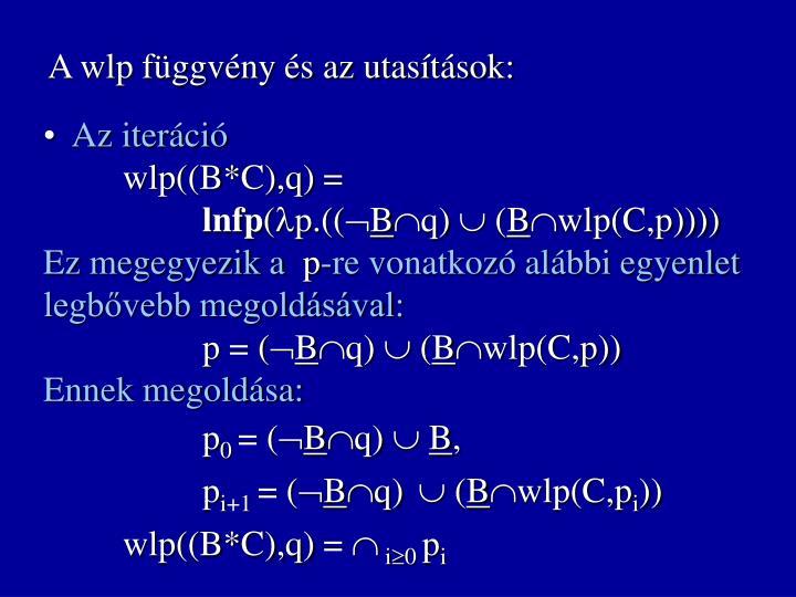 A wlp függvény és az utasítások:
