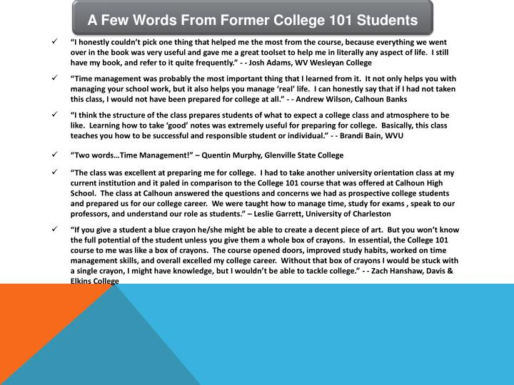 A Few Words From Former College 101 Students