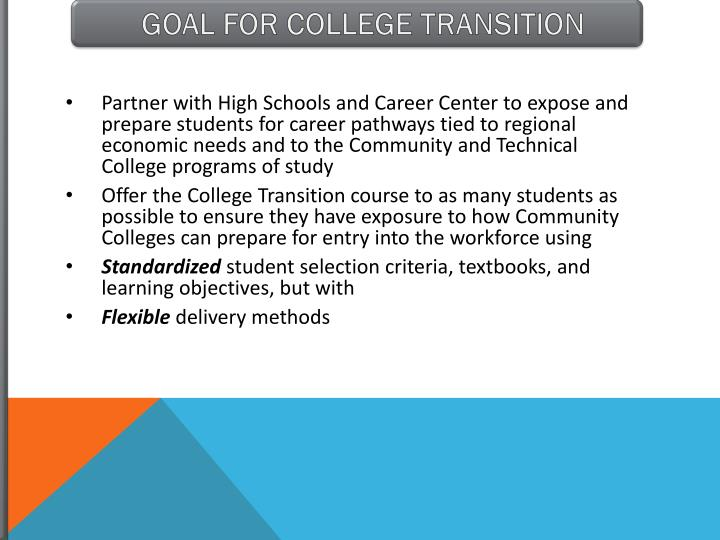 GOAL FOR COLLEGE TRANSITION