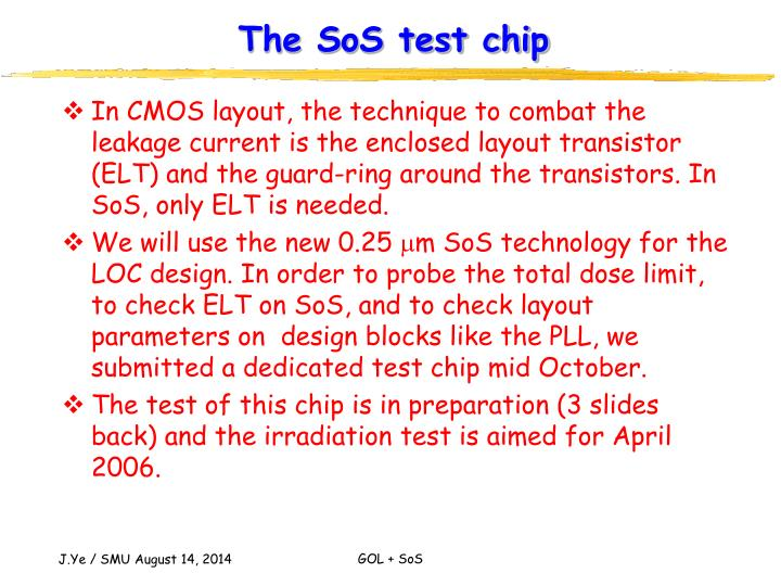 The SoS test chip