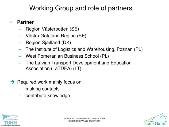 Working Group and role of partners