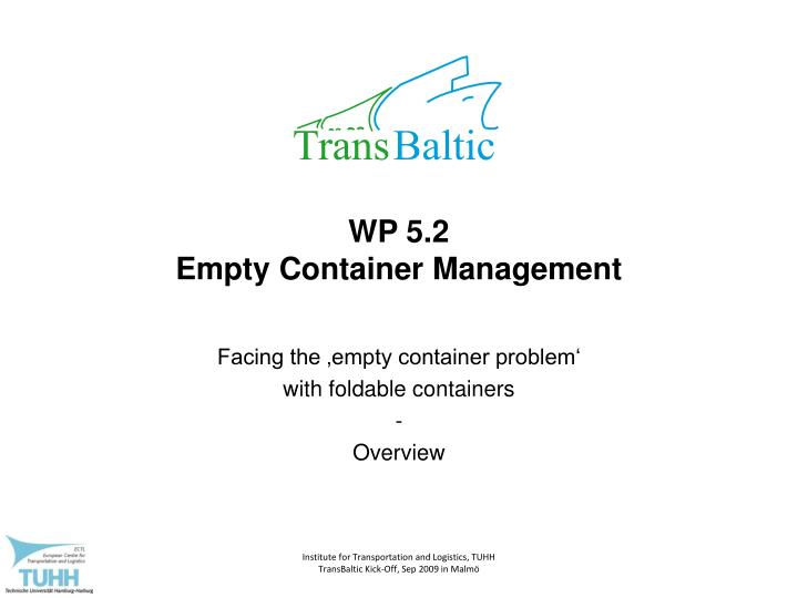 Wp 5 2 empty container management