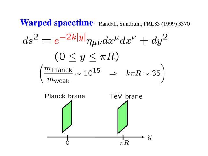 Warped spacetime