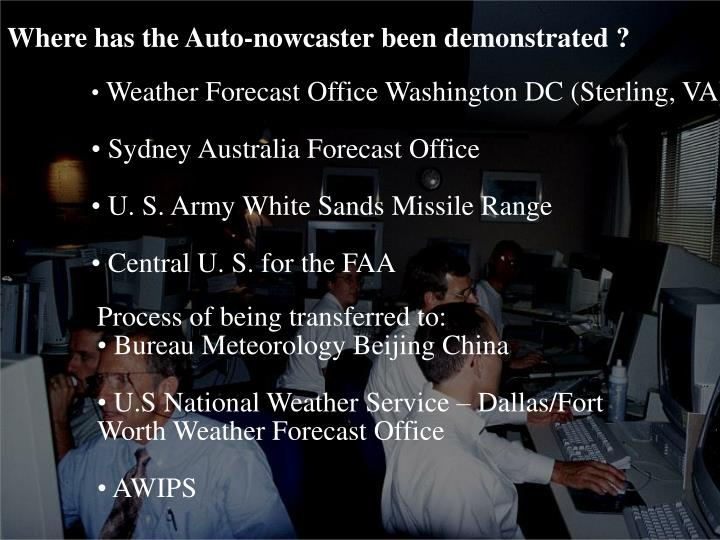 Where has the Auto-nowcaster been demonstrated ?