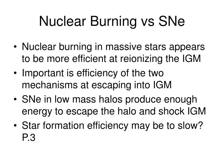 Nuclear Burning vs SNe