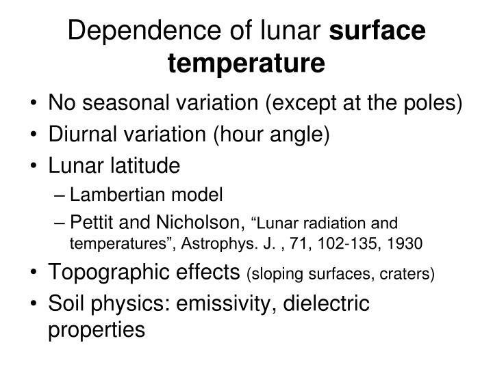 Dependence of lunar