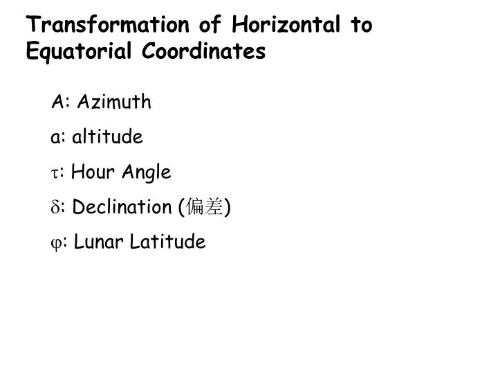Transformation of Horizontal to Equatorial Coordinates