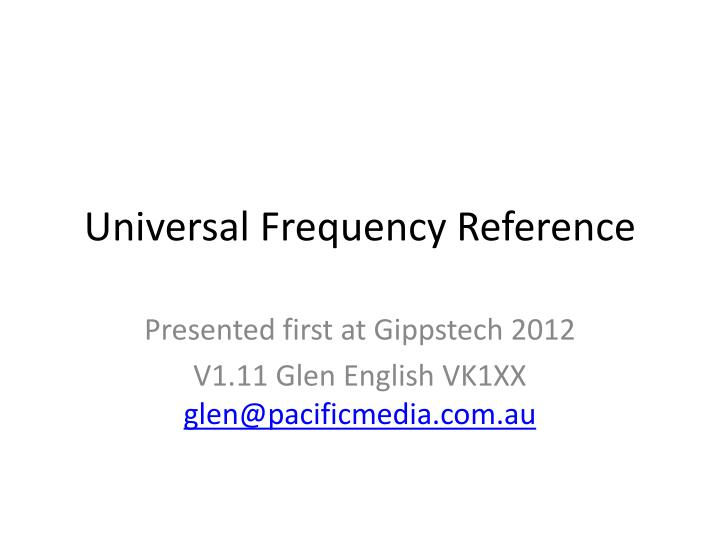 Universal Frequency Reference